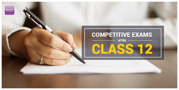 Competitive Exams After Class 12