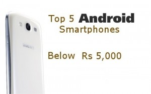 best android phone below rs 5000