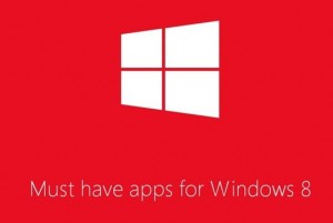 must have apps for windows 8