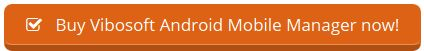 buy Vibosoft Android Mobile Manager