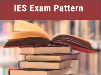 IES Exam Pattern
