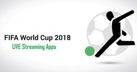 FIFA World Cup 2018 Live Streaming Apps