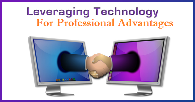 Leveraging Technology for Professional Advantages
